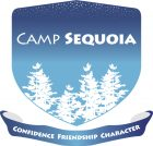 WELCOME TO CAMP SEQUOIA