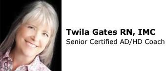 Twila Gates RN, IMC, Senior Certified ADHD Coach