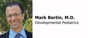 Dr. Mark Bertin, Developmental Pediatrics