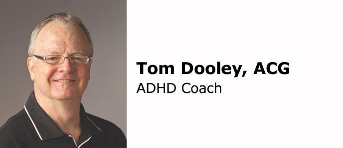 Dooley Coaching- Tom Dooley, ADHD Coach