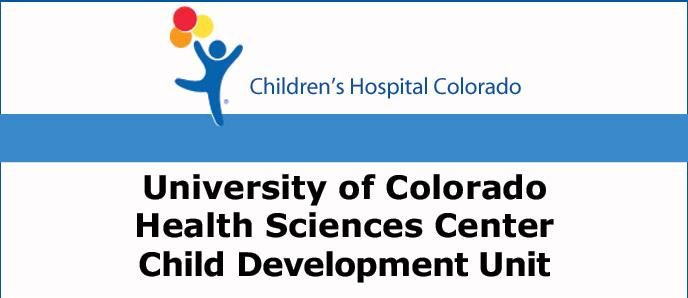 University of Colorado Health Sciences Center Child Development Unit