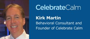CelebrateCalm with Kirk Martin
