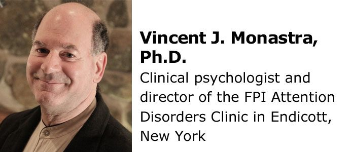 Vincent Monastra, Ph.D.