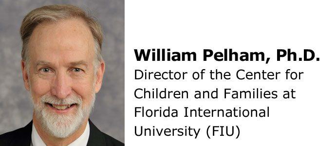 William Pelham, Ph.D.