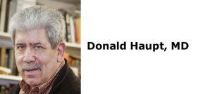 Donald Haupt, MD