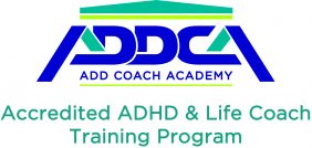 Not All ADHD Coaches Are Created Equal! Find an ADDCA Certified Coach