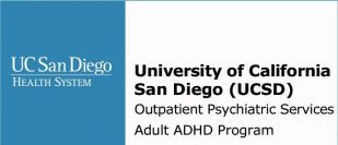 University of California San Diego (UCSD) Outpatient Psychiatric Services Adult ADHD Program
