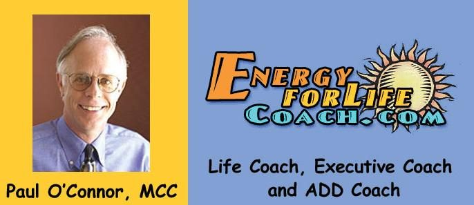 Paul O'Connor, MCC, MCAC - Coaching Business Executives & Professionals With ADHD