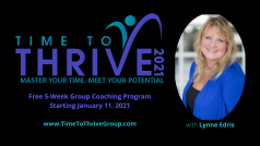 Time to Thrive! Free 5-Wk Productivity & Time Management Program