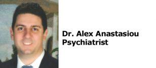 Dr. Alex Anastasiou - Psychiatrist