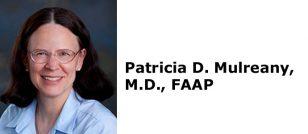 Patricia D. Mulreany, M.D., FAAP at Pediatric & Adolescent Health Partners