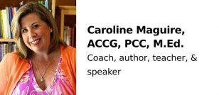 Caroline Maguire, ACCG, PCC, M.Ed.