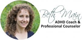 ADHD Solutions - Beth Main, LCPC, BCC
