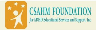CSahm Foundation for ADHD Educational Services & Support