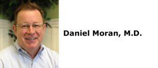 Daniel Moran, M.D.