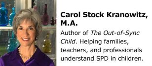 The Out-of-Sync Child by Carol Stock Kranowitz, M.A.
