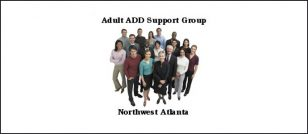 Adult ADD Support Group - Northwest Atlanta