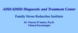 ADD/ADHD Diagnostic and Treatment Center - Vincent D'Amico PsyD