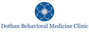 Dothan Behavioral Medicine Clinic