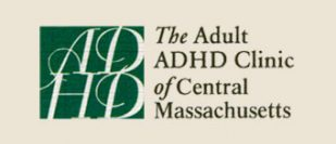 The Adult ADHD Clinic of Central Massachusetts