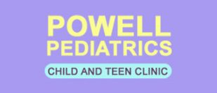Powell Pediatrics - Children and Teen Clinic