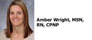 Amber Wright, MSN, RN, CPNP