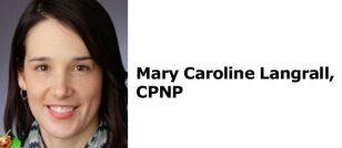 Mary Caroline Langrall, CPNP