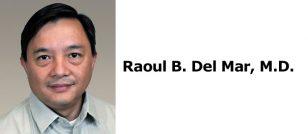 Raoul B. Del Mar, M.D.