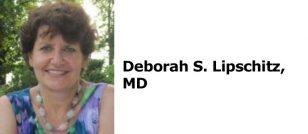 Deborah S. Lipschitz, MD