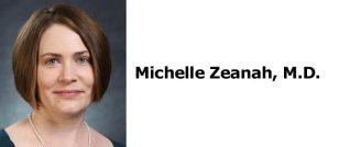 Michelle Zeanah, M.D.