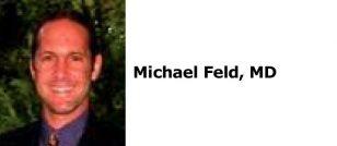 Michael Feld, MD