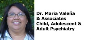Dr. Maria Valeña & Associates Child, Adolescent & Adult Psychiatry