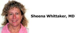 Sheena Whittaker, MD