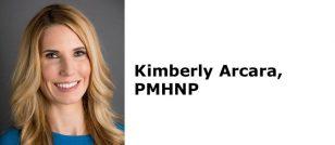 Kimberly Arcara, PMHNP