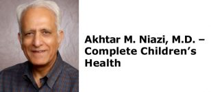 Akhtar M. Niazi, M.D. - Complete Children's Health