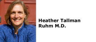 Heather Tallman Ruhm M.D.