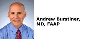 Andrew Burstiner, MD, FAAP
