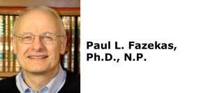 Paul L. Fazekas, Ph.D., N.P.