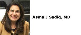 Asma J Sadiq, MD