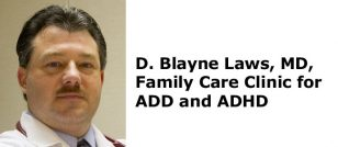 Dr. Blayne Laws, MD, Clinic for ADD and ADHD