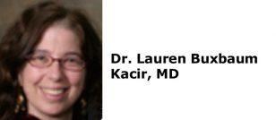 Dr. Lauren Buxbaum Kacir, MD