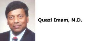 Quazi Imam, M.D.