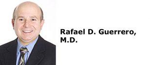 Rafael D. Guerrero, M.D.