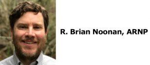 R. Brian Noonan, ARNP