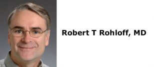 Robert T Rohloff, MD