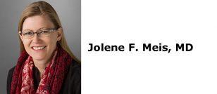 Jolene F. Meis, MD
