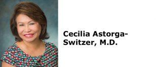 Cecilia Astorga-Switzer, M.D.