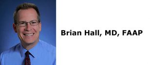 Brian Hall, MD, FAAP