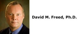 David M. Freed, Ph.D.