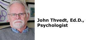 John Thvedt, Ed.D., Psychologist